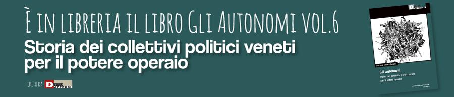Banner del libro I collettivi politici veneti per il potere operaio edito da DeriveApprodi